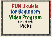 Complete FUN Ukulele for Beginners Program - Plus Picks